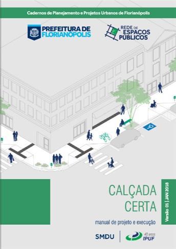 Guia: Novo Padrão de Calçadas